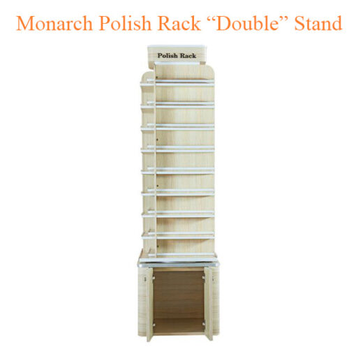 """Monarch Polish Rack """"Double"""" Stand – 21 inches"""