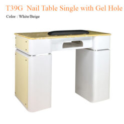 T39G Nail Table Single with Gel Hole 39 inches 247x247 - Equipment nail salon furniture manicure pedicure