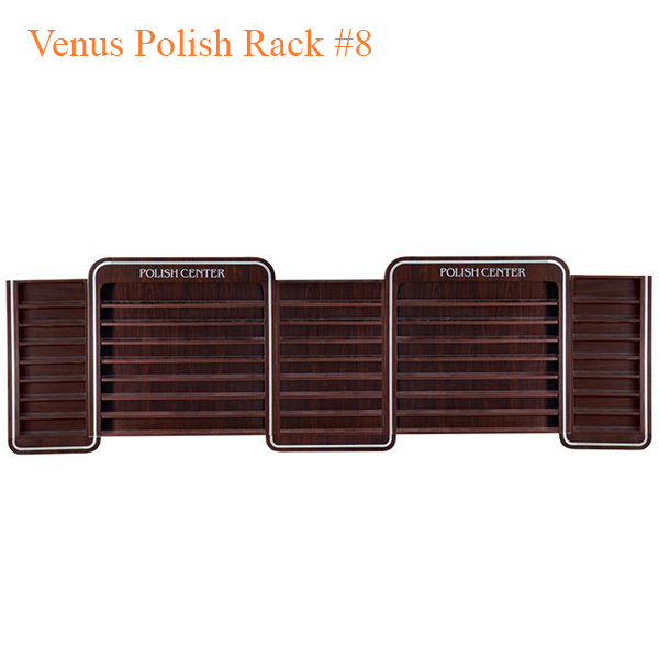 Venus Polish Rack #8 – 144 inches