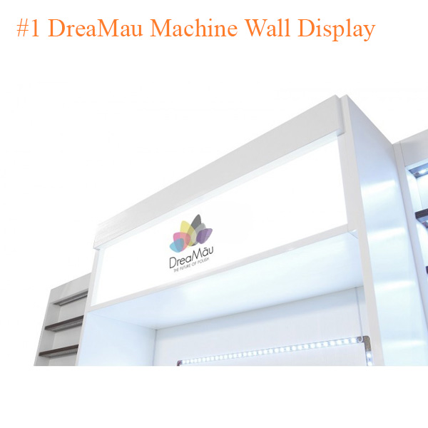 #1 DreaMau Machine Wall Display – White – 53 inches