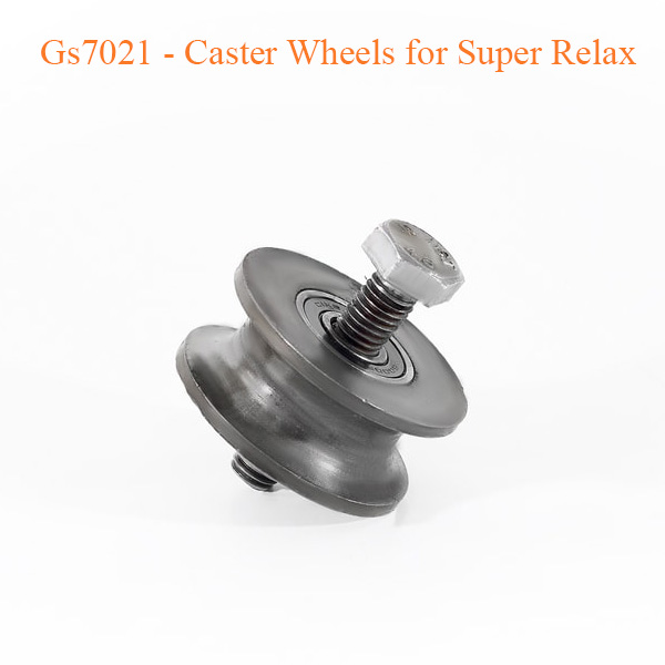 Gs7021 – Caster Wheels for Super Relax
