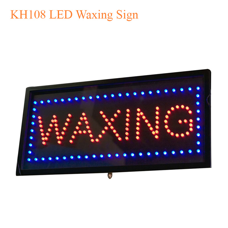 KH108 LED Waxing Sign