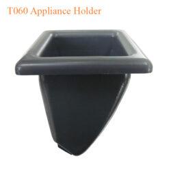 T060 Appliance Holder