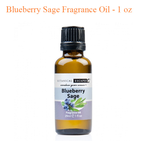 Botanical Escapes Herbal Spa Pedicure – Fruity -Tea Collection – Blueberry Sage Fragrance Oil – 1 oz