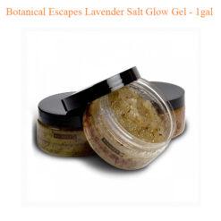 Botanical Escapes Lavender Salt Glow Gel – 1gal