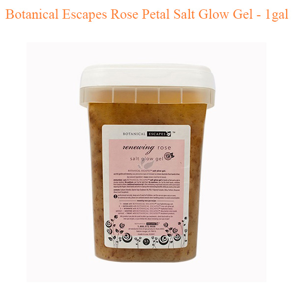 Botanical Escapes Rose Petal Salt Glow Gel – 1gal