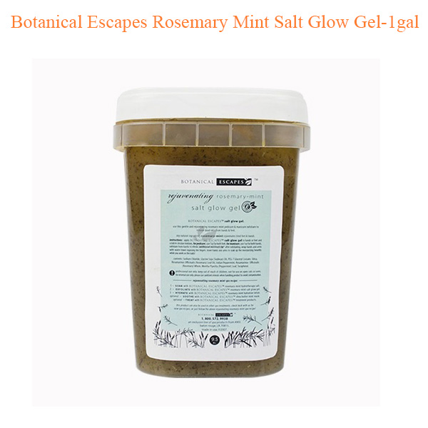 Botanical Escapes Rosemary Mint Salt Glow Gel – 1gal