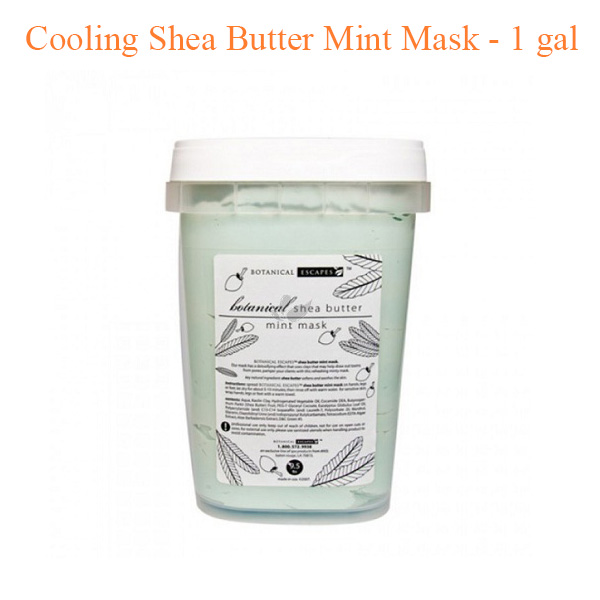 Cooling Shea Butter Mint Mask – 1 gal