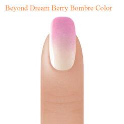 Beyond Dream Berry Bombre Color 2oz (USA)