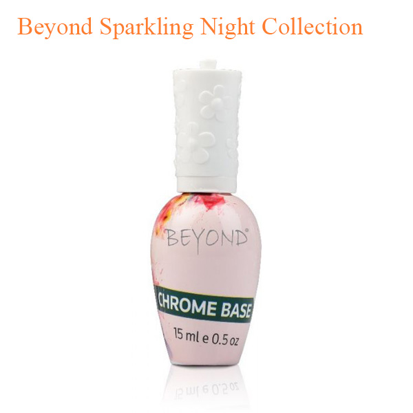 Beyond Sparkling Night Collection
