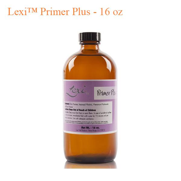 Dung Dịch Lexi™ Primer Plus – 16oz