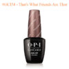OPI Gel #GCI54 – That's What Friends Are Thor