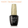 OPI Gel #GCI58 – This Isn't Greenland