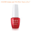 "OPI Gel #GCJ09 Adam said ""It's New Year's, Eve"""