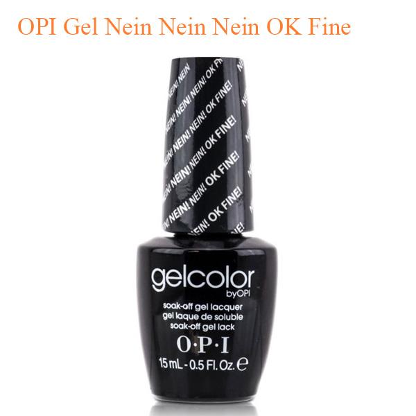 OPI Gel Nein Nein Nein OK Fine - Top Selling