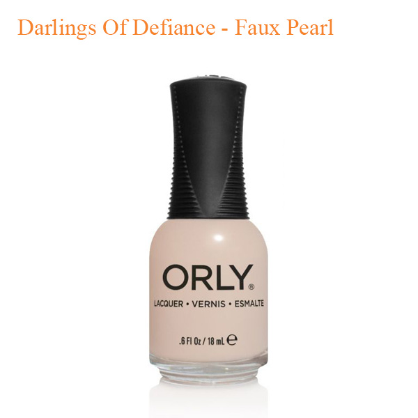 ORLY – Darlings Of Defiance – Faux Pearl