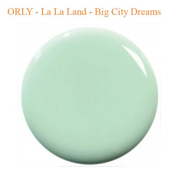 ORLY – La La Land – Big City Dreams