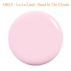 ORLY – La La Land – Head In The Clouds