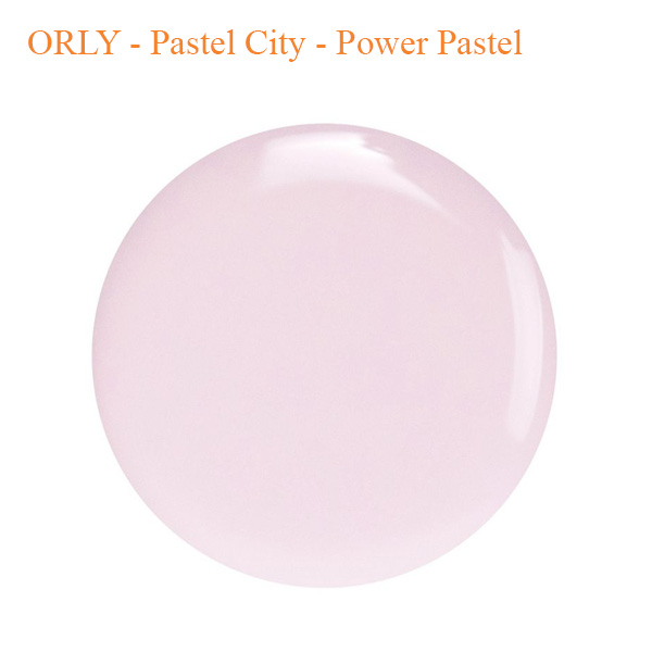 ORLY – Pastel City – Power Pastel