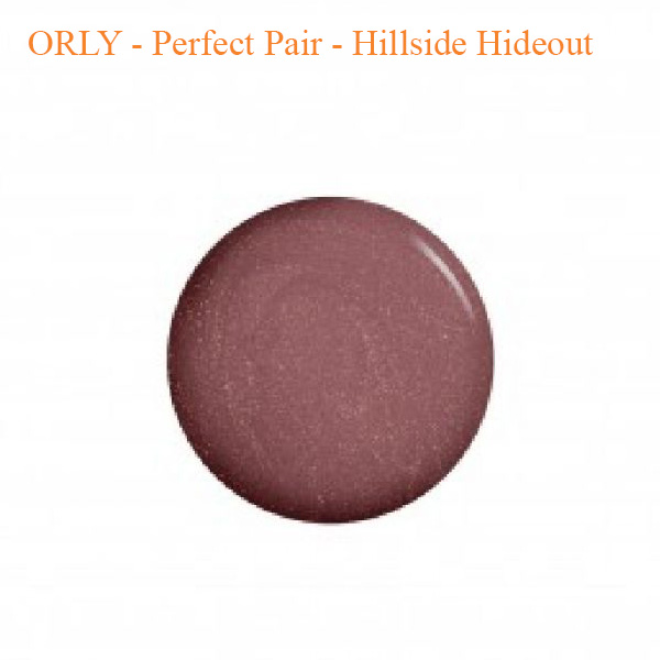 ORLY – Perfect Pair – Hillside Hideout