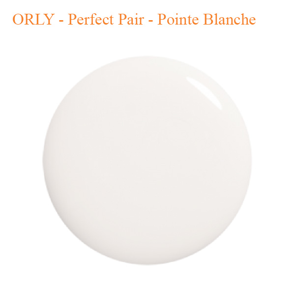 ORLY – Perfect Pair – Pointe Blanche