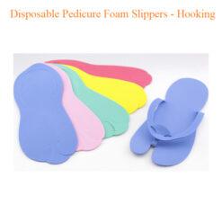 Disposable Pedicure Foam Slippers – Hooking