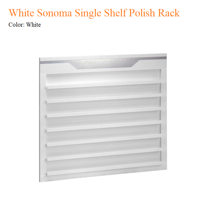 White Sonoma Single Shelf Polish Rack