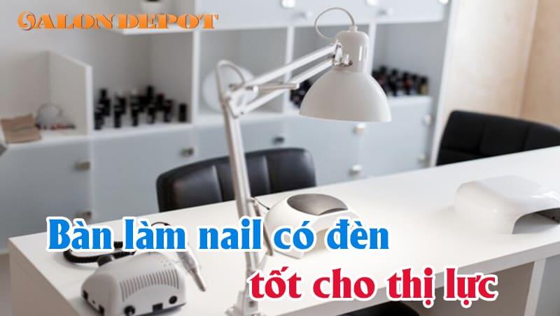 ban lam nail co den tot - Bàn làm nail có đèn – Thiết bị làm nail ưu việt với nhiều tính năng nổi bật
